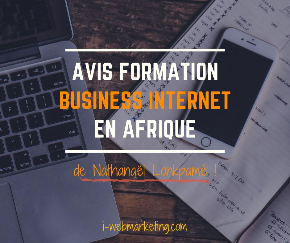 Gagner de l'argent sur internet en Afrique avec la formation Business internet en Afrique